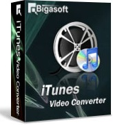 Bigasoft iTunes Video Converter - Phần mềm convert video phim cho iPhone và iPad
