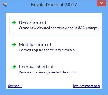 ElevatedShortcut - Chạy một ứng dụng bất kỳ và bỏ qua UAC